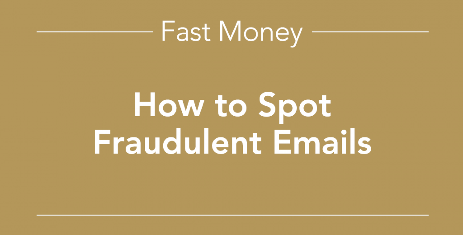 How to spot fraudulent emails